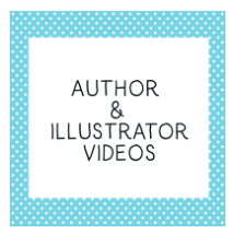 Author and Illustrator Videos